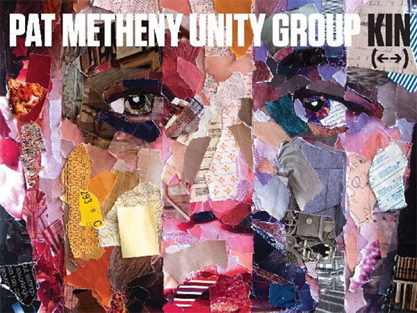 "Pat Metheny Unity Group: ""Kin (er)"""