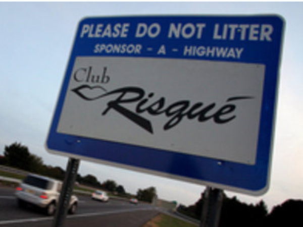 Club Risque, a chain of gentlemen's clubs, has sponsored three one-mile stretches of Interstate 95.