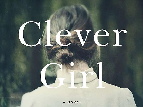 """Clever Girl"" by Tessa Hadley. (Via book cover)"