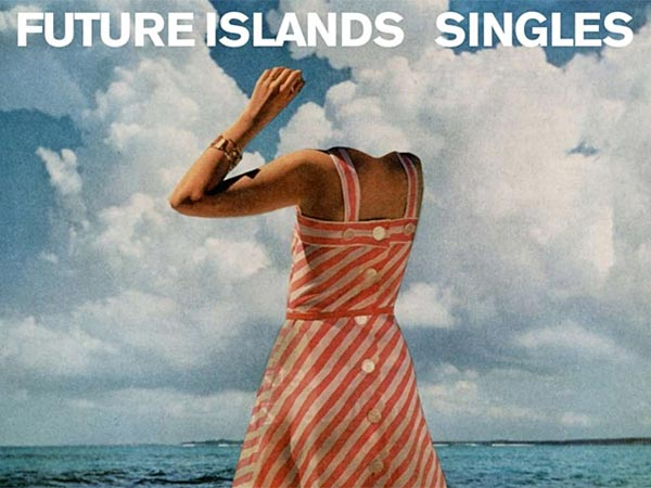 "Future Islands: ""Singles."" (Via album cover)"