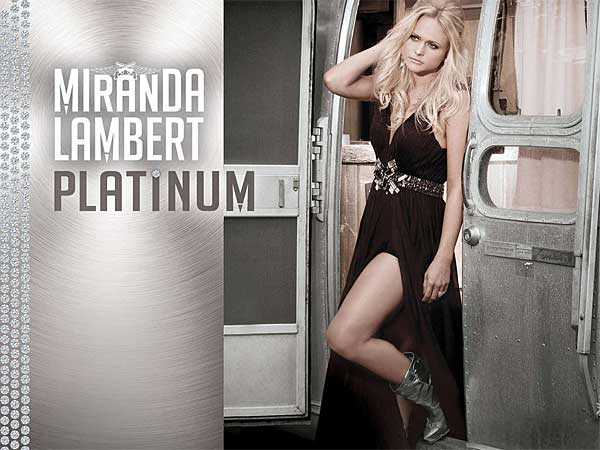 "Miranda Lambert: ""Platinum"" (From the album cover)"