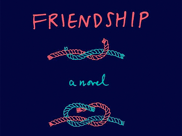"""Friendship"" by Emily Gould. (From the book jacket)"