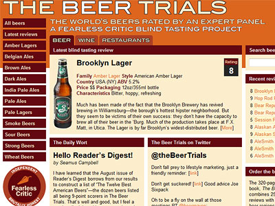 Which beers are really the best? Blind taste tests by experts, a Web site (fearlesscritic.com/beer) and a new book attempt honest answers.