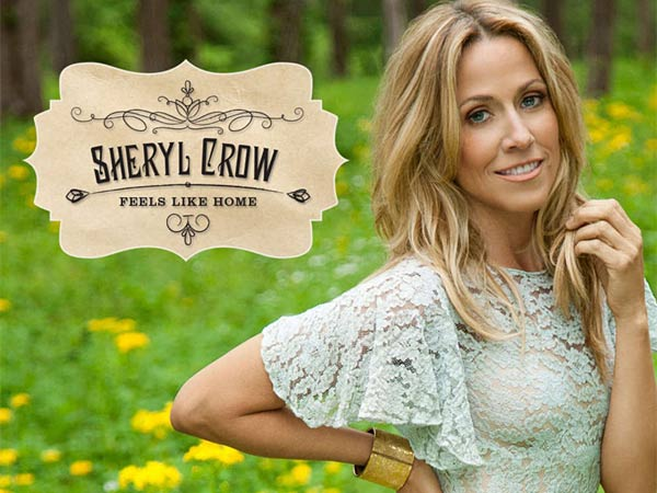 "From the album cover, Sheryl Crow: ""Feels Like Home"""