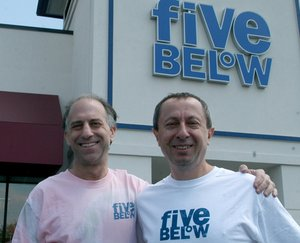 David Schlessinger (left) and Tom Vellios, cofounders of Five Below.