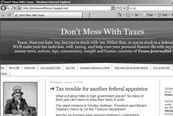 Don't Mess With Taxes is one of two tax-related Web sites shepherdedby Texan Kay Bell. The other is called Eye on the IRS.
