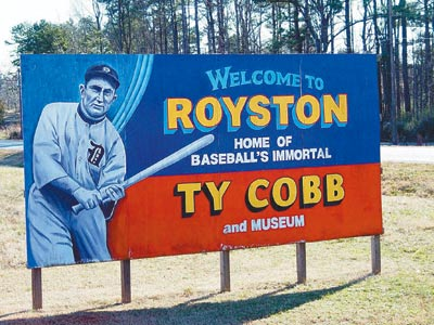 A sign greets visitors to the Royston, Ga., home of the Ty Cobb Museum. (Credit: Ty Cobb Museum)