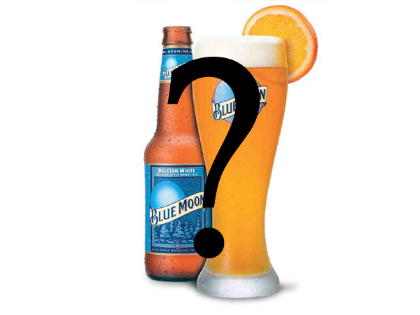 Despite what the label may imply, Blue Moon Belgium is not a craft beer. It's manufactured through SABMiller.