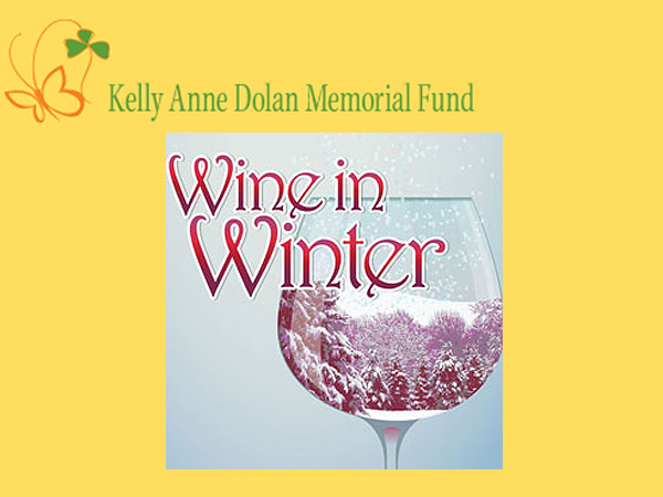 On Friday, February 1, the Kelly Anne Dolan Memorial Fund will host its 6th Annual Wine in Winter event at the Normandy Farm Hotel & Conference Center from 7:00-11:00 p.m.