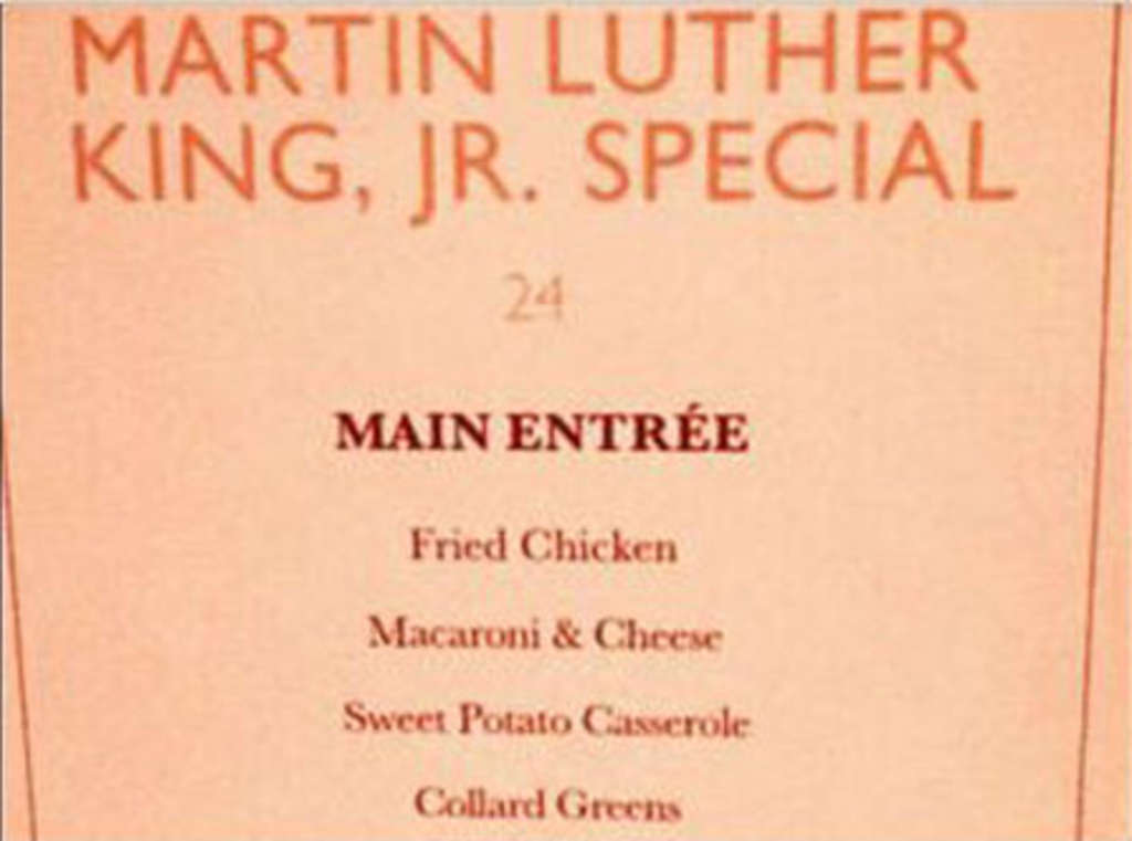 A casino restaurant´s special menu designed to honor Martin Luther King Jr. left a bitter taste in some people´s mouths.