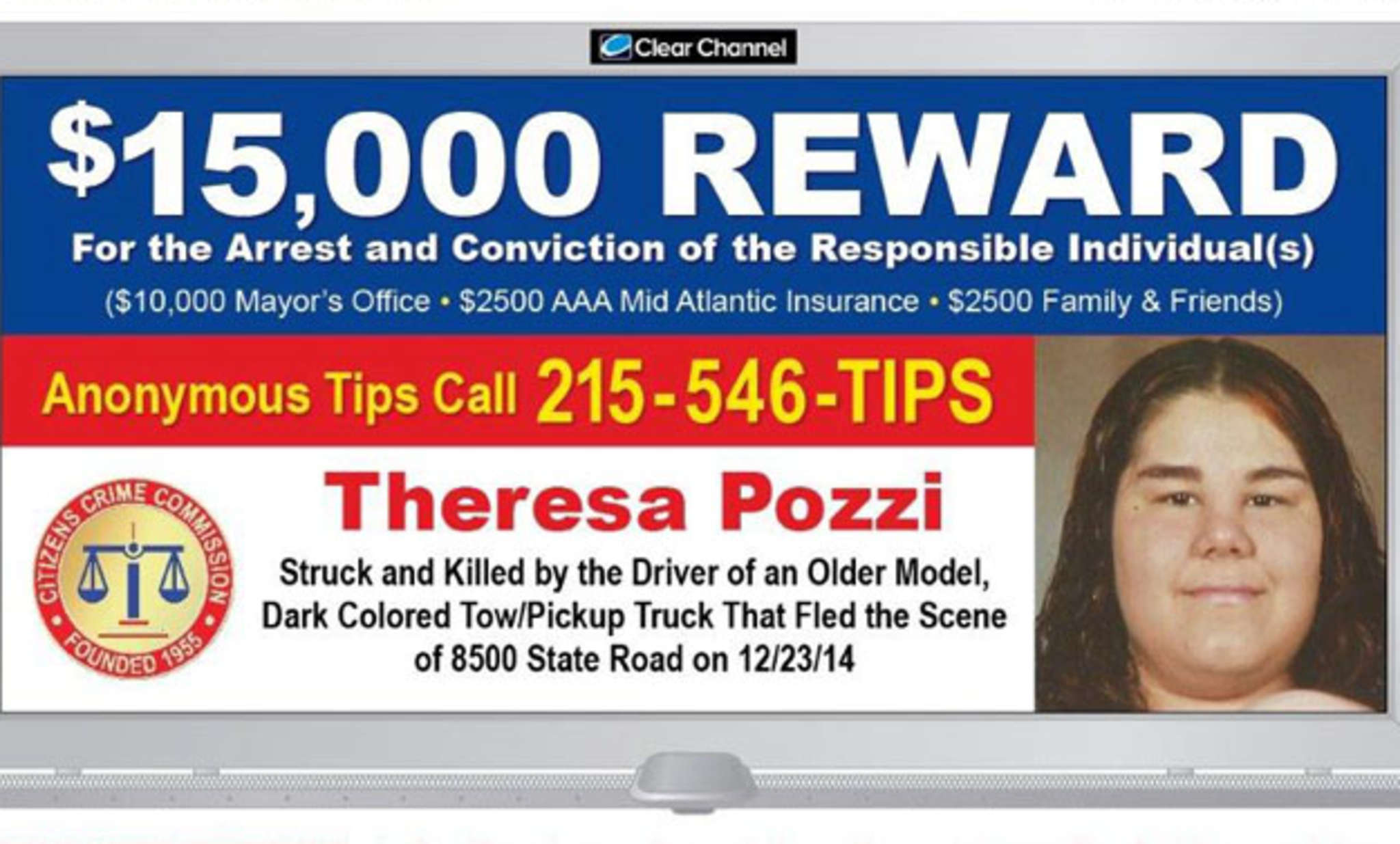 Theresa Pozzi ´s family is desperate for answers and hopes a new billboard (and reward) will generate leads in her death. CLEAR CHANNEL