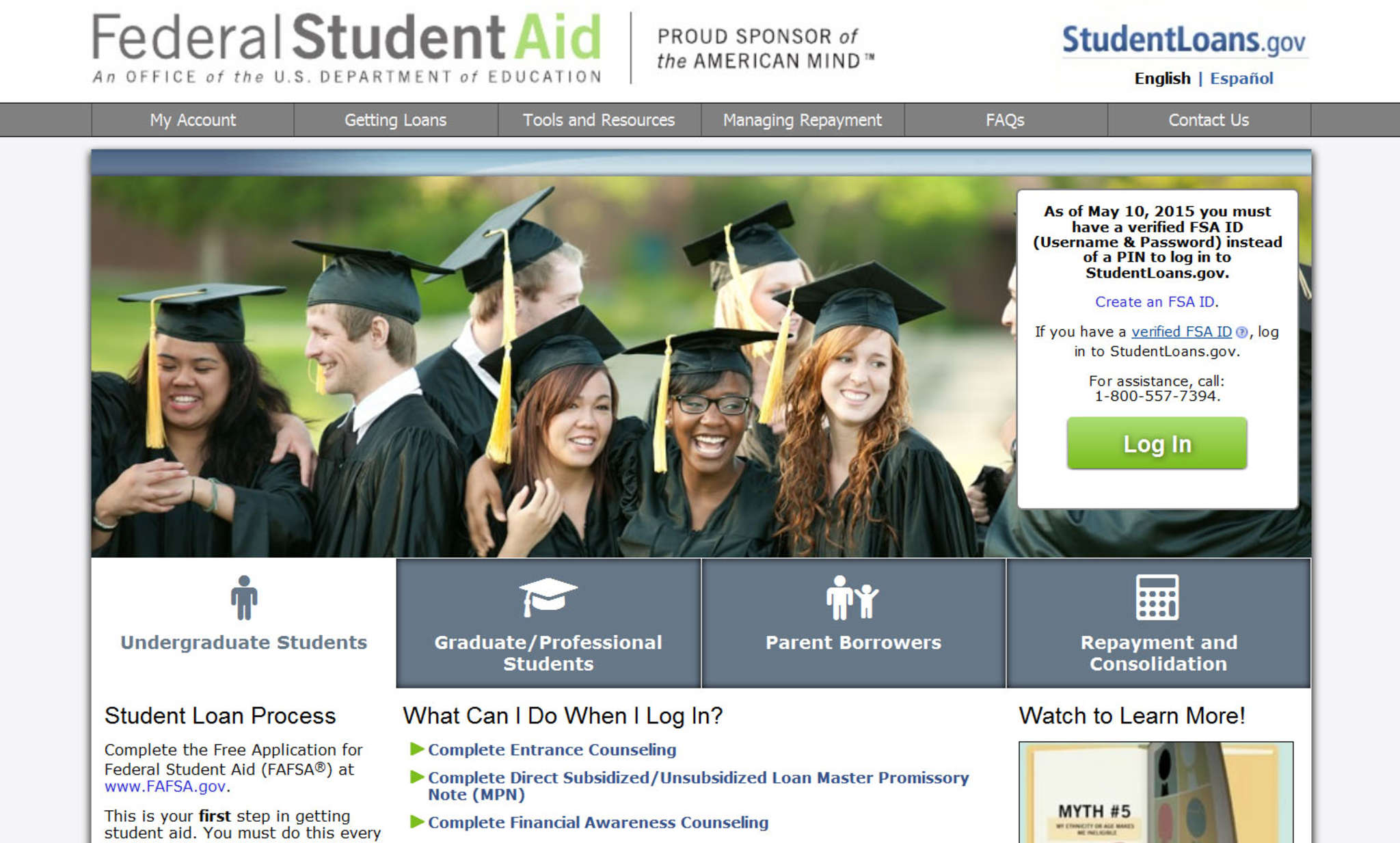 The www.studentloans.gov website is a good place to begin your research about student loans.