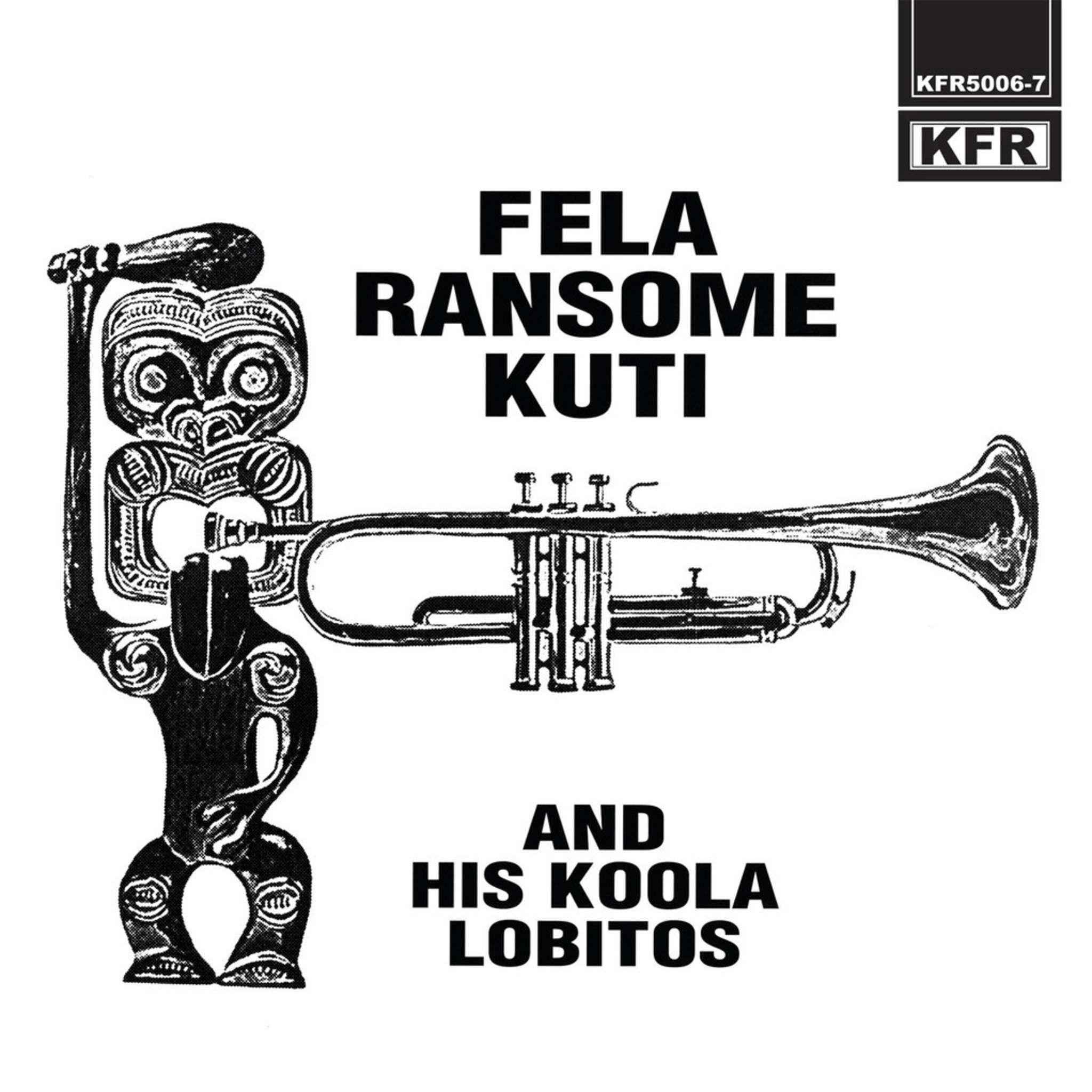 "Fela Ransome Kuti: ""Fela Ransome Kuti and His Koola Lobitos"""