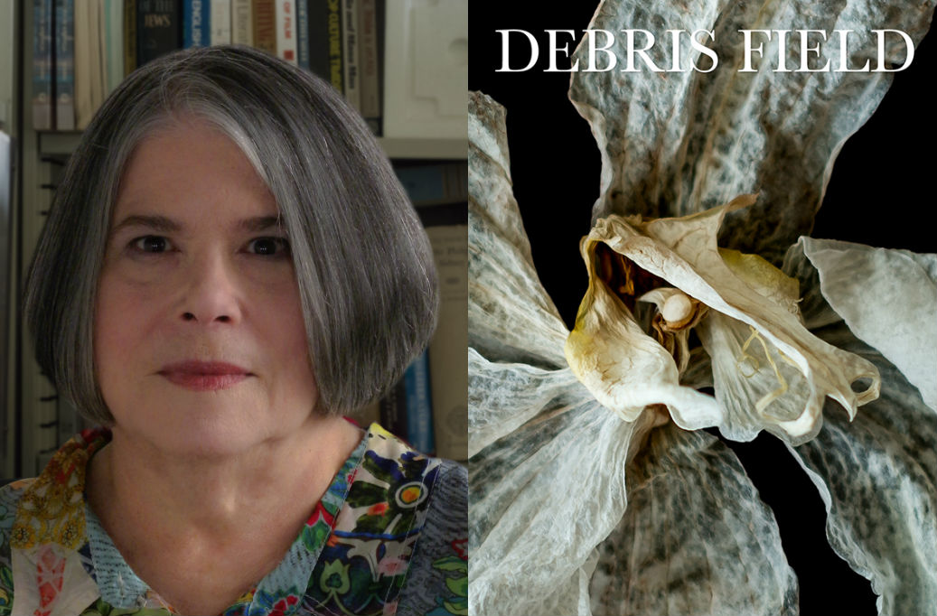"Miriam Kotzin, author of ""Debris Field."""