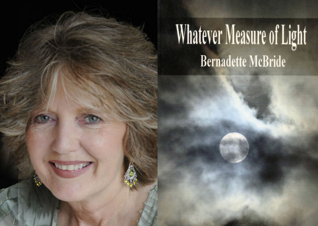 "Bernadette McBride, author of ""Whatever Measure of Light."""