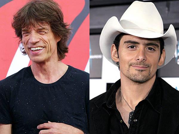 Mick Jagger and Brad Paisley.