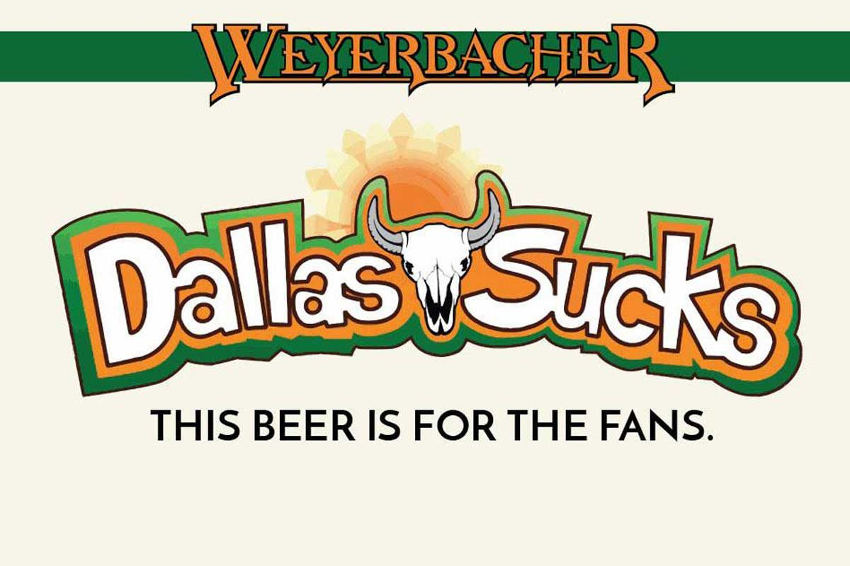 """A new beer from Weyerbacher Brewing this fall is named """"Dallas Sucks."""""""