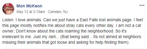 Apparently the number of lost and spray pets became overwhelming for one East Falls Facebook user.