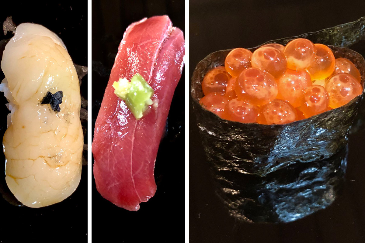 Three fish preparations at Sakana: Hokkido scallop, bluefin, and ikura (salmon roe).