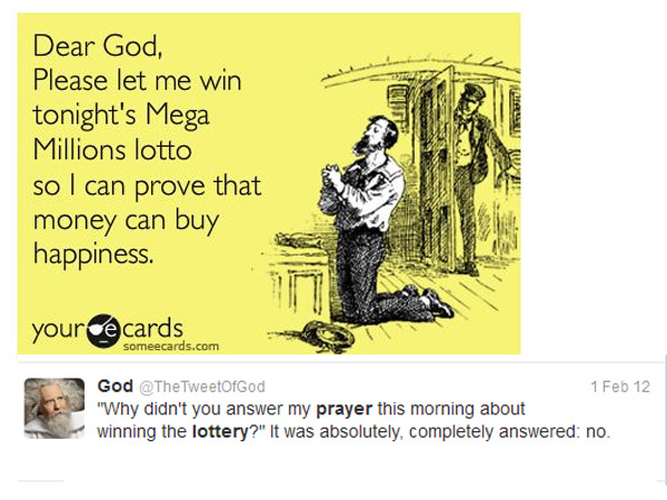 A virtual card and a tweet from a Jersey-raised rep for God that suggest that not only do millions play but millions pray when it comes to lotteries.