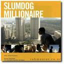 The critics are getting rabid about Slumdog.